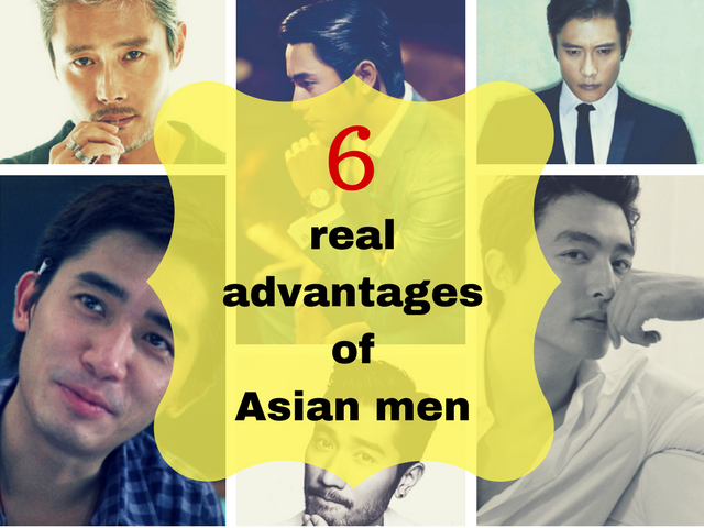 6 realadvantagesof Asian men